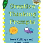 June Creative Thinking Prompts Task Cards (Holidays and Sp