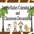 Jungle/Safari Calendar Set and Classroom Decorations