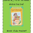 Junie B., First Grader Aloha, ha, ha! Book Club Packet