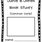 Junie B. Jones Common Core Graphic Organizers