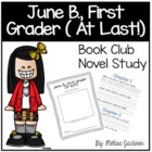 Junie B. Jones, First Grader At Last Book Club Packet - Re
