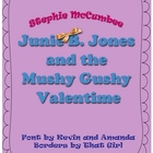 Junie B. Jones and the Mushy Gushy Valentime Novel Unit