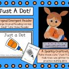 """Just A Dot"" Emergent Reader & Craftivity Pack"