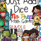 Just Add Dice Math Games BUNDLE!  Print and Go!