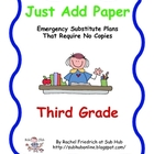 Just Add Paper - Third Grade Emergency Sub Plans