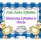 Just Ducky Syllables - Identifying Syllables in a Word