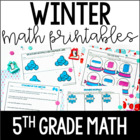 Just Print! Winter Themed Common Core Printables {5th Grade Math}