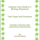 K-1 Common Core Writing Standards #1-3; A Printable Collection