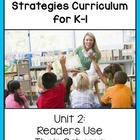 K-1st Reading Comprehension Unit 2:  Readers Use Their Schema