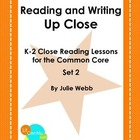 K-2 Common Core Close Reading Lessons Set 2
