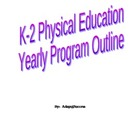 K-2 Physical Education Yearly Program