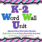 K-2 Word Wall Unit