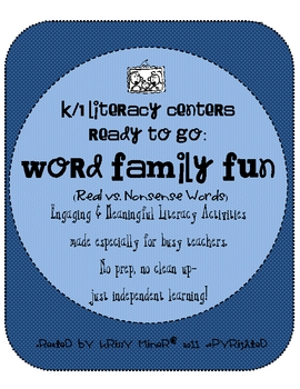 K/1 Word Family Literacy Centers: Nonsense Vs. Real Words