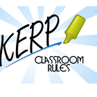 KERP Classroom Rules (Kind Effective Respectful and Patient)