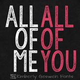 KG All of Me Font: Personal Use