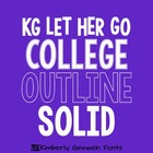 KG Let Her Go Font: Personal Use