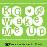 KG Wake Me Up Font: Personal Use