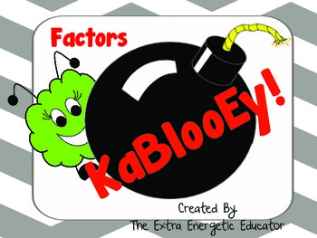 KaBlooEy!: A Game of Factors