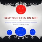 Keep Your Eyes On Me!  4 ideas to help your choir watch you