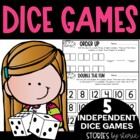 Keep on Rollin' (5 Independent Dice Games for Math Workshop)