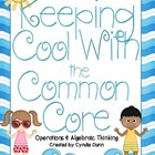 Keeping Cool with the Common Core - Operations &amp; Algebraic