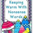 Keeping Warm With Nonsense Words- Freebie