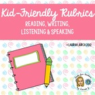 Kid-Friendly WIDA Rubrics for Reading, Writing, Speaking a