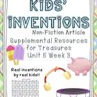 Kids' Inventions- Supplemental Resources for Treasures Fir