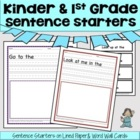 Kinder &amp; 1st Grade Sentence Starters