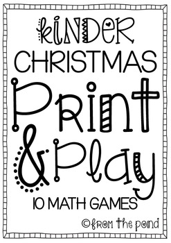 Kinder Christmas Print and Play - 10 Blackline Math Games