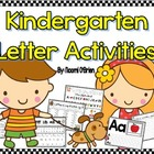 Kindergarten Alphabet Activities!