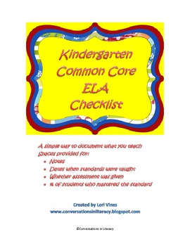 Kindergarten CCSS ELA Checklist: Documenting What You Teach