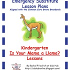 Kindergarten CCSS Emergency Sub Plans