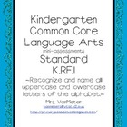Kindergarten Common Core Assessments- K.RF.1 Language Arts