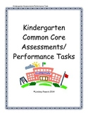 Kindergarten Common Core Assessments/Performance Tasks
