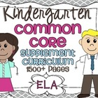 Kindergarten Common Core ELA Supplement Curriculum{28 acti