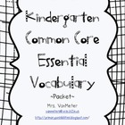 Kindergarten Common Core Essential Vocabulary