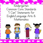 Kindergarten Common Core &quot;I Can&quot; Statements - Combo Pack