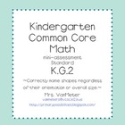 Kindergarten Common Core- K.G.2- mini-assessment