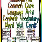Kindergarten Common Core Language Arts Vocabulary Word Wall Cards