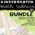 BUNDLE for ALL Kindergarten Common Core Math Rubrics checklists