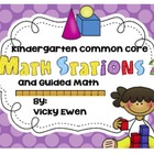 Kindergarten Common Core Math Stations 2 and Guided Math