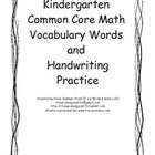 Kindergarten Common Core Math Vocabulary &amp; Handwriting Practice