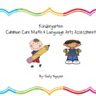 Kindergarten Common Core Math and Language Arts Assessment