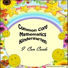 Kindergarten Common Core Mathematics &quot;I Can Statements.&quot;
