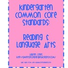 Kindergarten Common Core: Reading and Language Arts