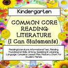 Kindergarten Common Core Reading/Literature &quot;I Can Statements.&quot;