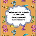 Kindergarten Common Core Standards Math Assessments
