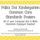 Kindergarten Common Core Standards Posters - Polka Dot Theme