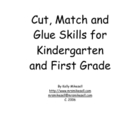 Kindergarten Cut, Match and Glue Skills #1